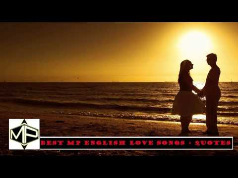 Best MP English Love Songs + Quotes Music Production