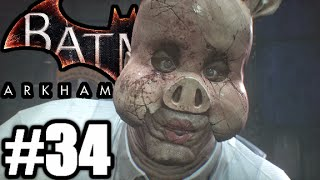 Batman Arkham Knight Gameplay Walkthrough FR #34 | TÊTE DE COCHON FOU FURIEUX!