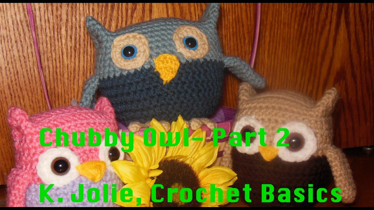 Crochet basics 124 k jolie free chubby owl part 2 kawaii anime crochet basics 124 k jolie free chubby owl part 2 kawaii anime crochet pattern baby decor toy bankloansurffo Gallery