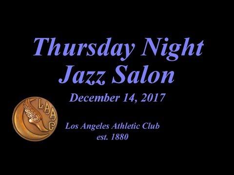 Thursday Night Jazz Salon December 14, 2017