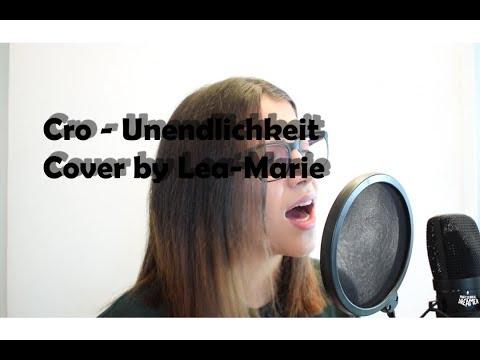 Cro - Unendlichkeit (Cover) // Lea-Marie