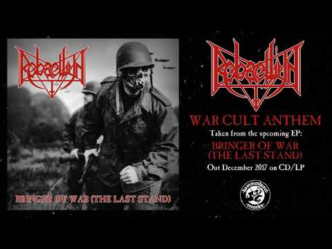 Rebaelliun - War Cult Anthem