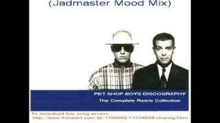 Pet Shop Boys - How Can You Expect To Be Taken Seriously [Jadmaster Mood Mix]