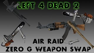 RANDOM WEAPONS & ZERO G - Left 4 Dead 2 LEFT 4 GUN AIR RAID CO-OP W/ GARY Custom Mutation Dead Air