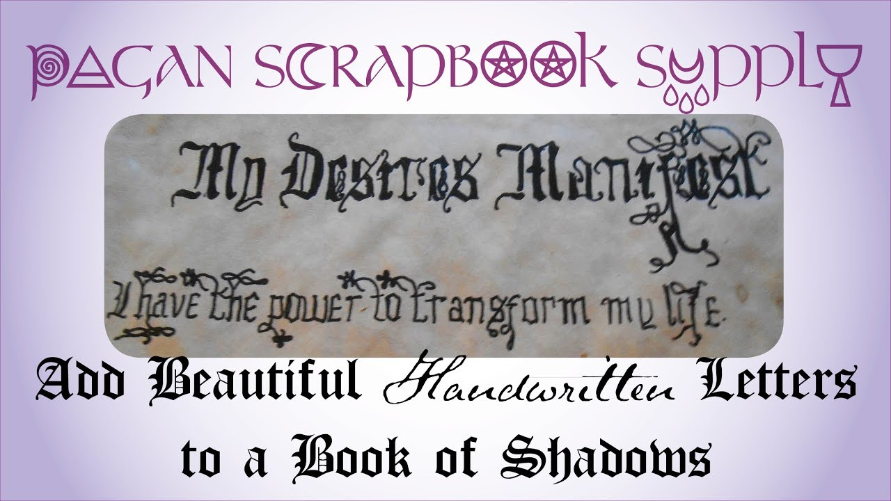 How To Add Beautiful Handwritten Letters A Book Of Shadows