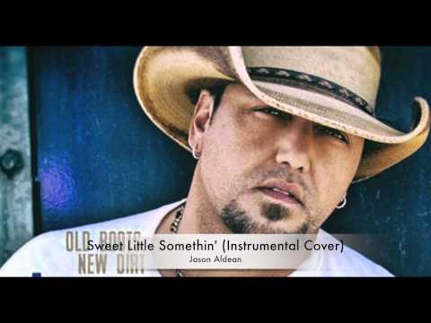 Jason Aldean Sweet Little Somethin' (Instrumental Cover) Free Download Link