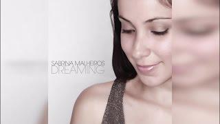 Sabrina Malheiros Dreaming Full Album Stream