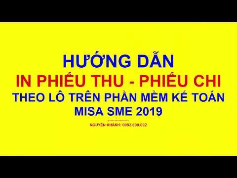 Hướng dẫn in phiếu thu - phiếu chi trên phần mềm Misa 2019/Kế toán mất gốc