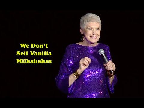 Jeanne Robertson   We Don't Sell Vanilla Milkshakes