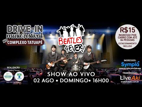 Assista: Drive-In Music Festival - Beatles 4Ever - Complexo Shopping Tatuapé - Dia 02/08