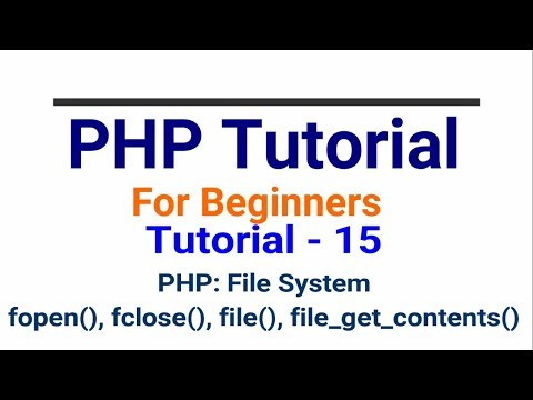 PHP tutorial in Hindi part - 15 - PHP File Stystem | fopen, fclose, fwrite Functions