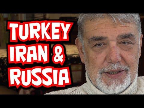 Turkey's Strange Alliance With Iran And Russia