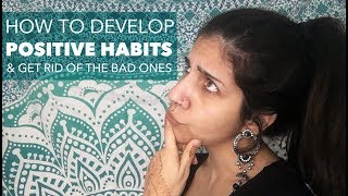 Developing Good Habits in 3 Simple Steps
