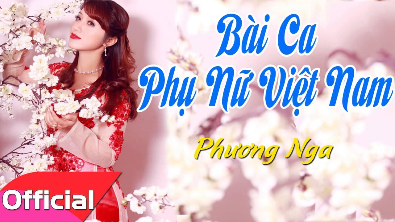 Bài Ca Phụ Nữ Việt Nam – Phương Nga [Official Audio]