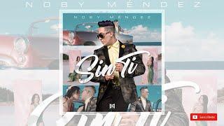 Baixar Noby Méndez - Sin Ti (Official Video) Latin Urban Music