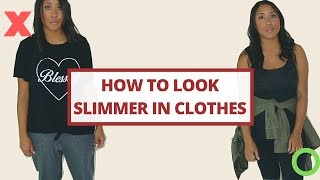 Did You Gain Weight? HOW TO LOOK SLIMMER IN CLOTHES