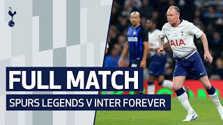 Full 90 Minutes | Spurs Legends V Inter Forever