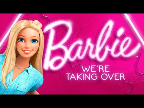 We're Taking Over (Official Music Video) | Barbie Songs | @Barbie