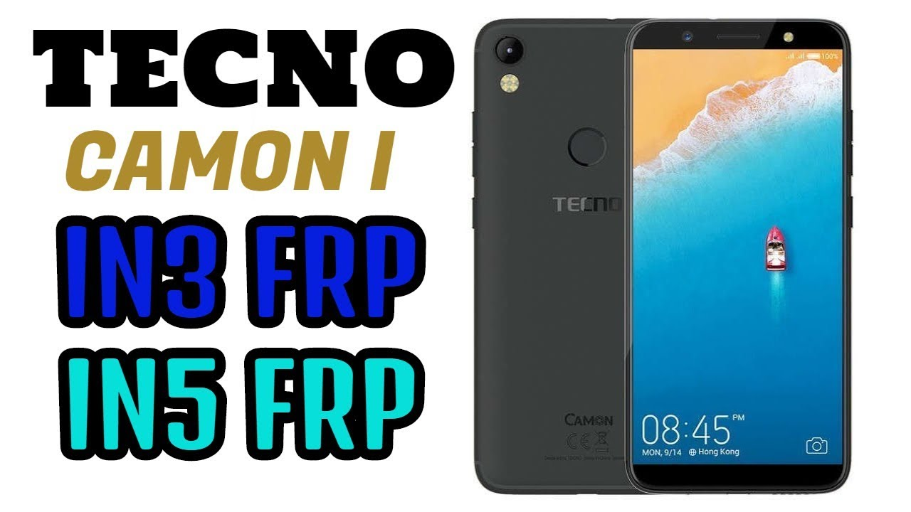 CAMON I AIR FLASH FILE | TECNO IN3 FLASH FILE |TECNO IN5 FLASH FILE | IN3  FRP | IN5 FRP | BYPASS