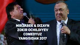 MIRZABEK XOLMEDOV & DIZAYN JAMOASI & ZOKIR OCHILDIYEV & COMEDYUZ - YANGISIDAN 2017