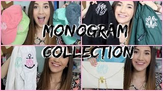 My Monogram Collection!
