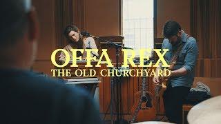 Offa Rex - The Old Churchyard