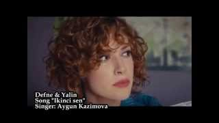 ღ ☆ Defne  Yalin ღ ☆ ikinci sen Inadina ask dizi fan video
