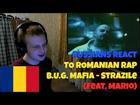 RUSSIANS REACT TO ROMANIAN RAP | B.U.G. Mafia - Strazile (feat. Mario) | REACTION TO ROMANIAN RAP