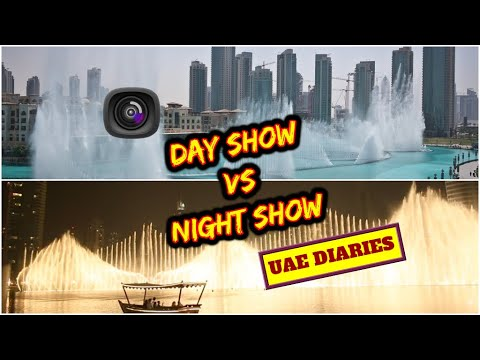 The Dubai Fountain | Day Show Vs Night Show | UAE DIARIES | Show Comparisons