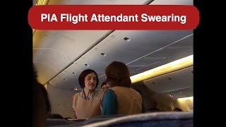Top 10 Airlines - PIA Air Hostess / Flight Attendant Swearing at a Passenger