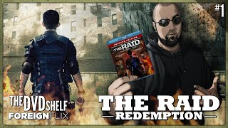The Raid: Redemption | The DVD Shelf Foreign Flix #1 [Re-Upload]