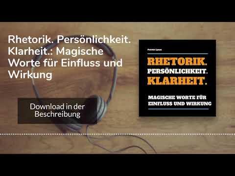 Rhetorik. Persönlichkeit. Klarheit. YouTube Hörbuch Trailer auf Deutsch