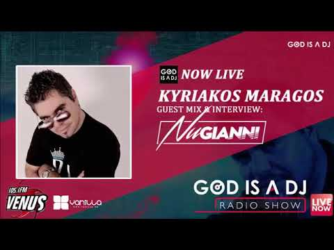 GOD IS A DJ radio show   NU GIANNI Guest Mix Set 2017