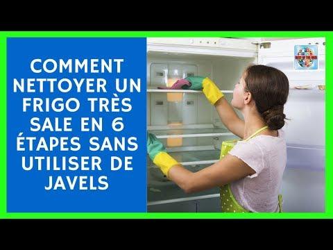 Comment nettoyer un frigo très sale en 6 étapes sans utiliser de javel