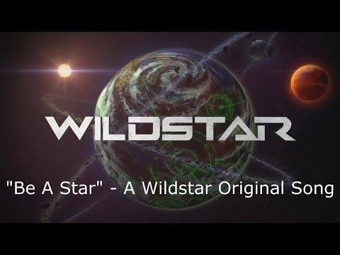"""Be A Star"" - A Wildstar Original Song ONE HOUR VERSION"