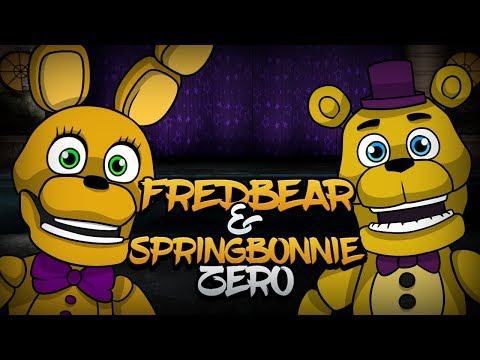 FREDBEAR & SPRINGBONNIE ZERO   FNAF Fan Game