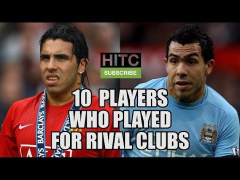 10 Players Who Played For Rival Clubs