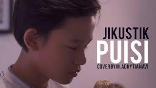 Jikustik - Puisi ( Cover By M. Adhytia Navis )