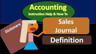 Sales Journal Definition - What is Sales Journal?