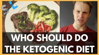 Who Should Do the Ketogenic Diet - Watch This Video Before You Do Keto