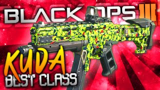 "Black Ops 3: BEST CLASS SETUP! - ""KUDA"" (THE BEAST)"