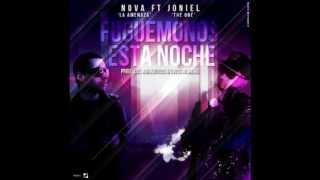 Nova Ft. Joniel - Fuguemonos Esta Noche (Prod. By Los Narkoticos & Criss Newera)