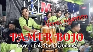 Gambar cover Skil Kendang Cak Rif versi ngamen lanjut gedruk//Pamer Bojo Cover KMB gedruk