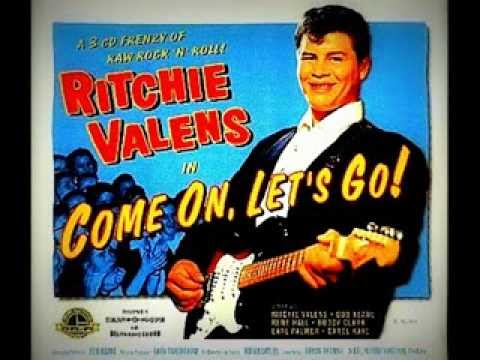 "RITCHIE VALENS - ""COME ON, LET'S GO!""  (1958)"