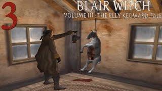 Blair Witch Volume III: The Elly Kedward Tale - Episodio 3: La morada de Elly Kedward