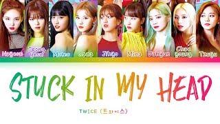 [2.98 MB] TWICE - STUCK IN MY HEAD (트와이스 - STUCK IN MY HEAD) [Color Coded Lyrics/Han/Rom/Eng/가사]