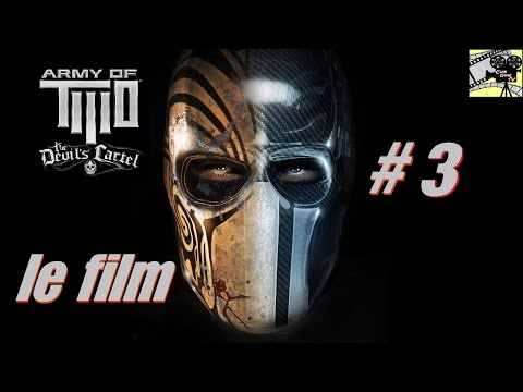 "Army Of TWO ""Le cartel du diable"" le Film VF [Filmgame Complet] final"