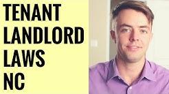 Tenant & Landord Laws/Rights in NC