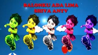 Shiva ANTV : Balonku Ada Lima - Lagu Anak Indonesia Terpopuler KartunLucu