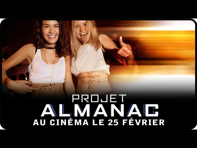 PROJET ALMANAC - Bande Annonce officielle [VF]